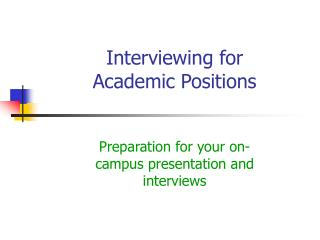 Interviewing for Academic Positions