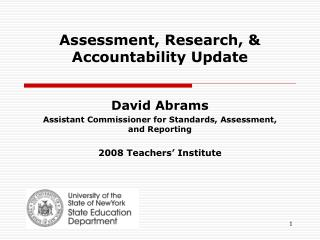 Assessment, Research, & Accountability Update