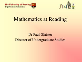 Dr Paul Glaister Director of Undergraduate Studies