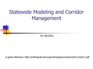 Statewide Modeling and Corridor Management