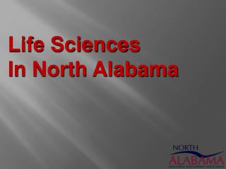 Life Sciences In North Alabama
