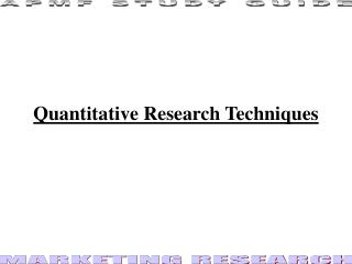 Quantitative Research Techniques