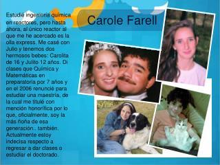 Carole Farell