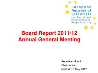 Board Report 2011/12  Annual General Meeting