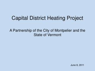 Capital District Heating Project