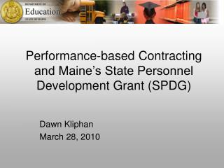 Performance-based Contracting and Maine's State Personnel Development Grant (SPDG)