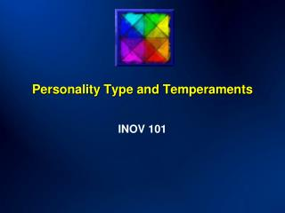 Personality Type and Temperaments