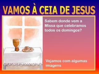 Sabem donde vem a Missa que celebramos todos os domingos?