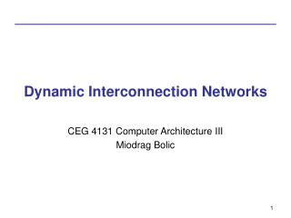 Dynamic Interconnection Networks