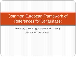 Common European Framework of References for Languages: