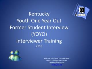Kentucky Post School Outcome Study Human Development Institute University of Kentucky  kypso