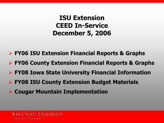 ISU Extension  CEED In-Service December 5, 2006