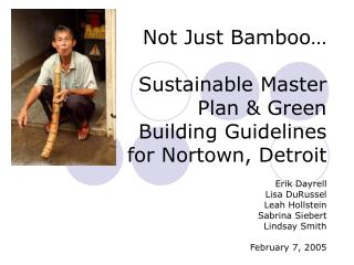 Not Just Bamboo… Sustainable Master Plan & Green Building Guidelines for Nortown, Detroit