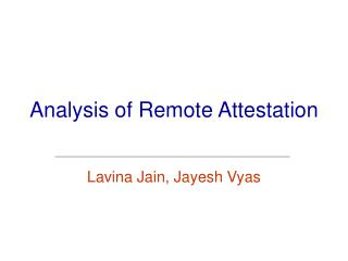 Analysis of Remote Attestation