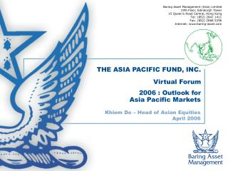 THE ASIA PACIFIC FUND, INC. Virtual Forum 2006 : Outlook for  Asia Pacific Markets