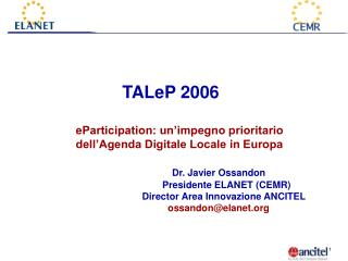 TALeP 2006 eParticipation: un'impegno prioritario dell'Agenda Digitale Locale in Europa