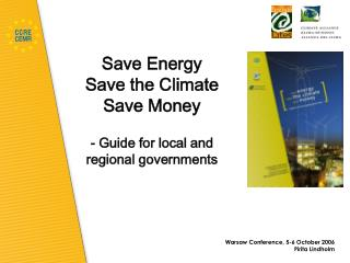 Save Energy  Save the Climate  Save Money - Guide for local and regional governments
