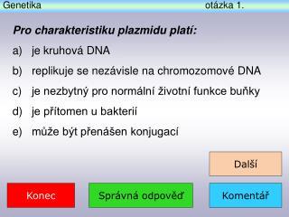 Genetika otázka  1 .
