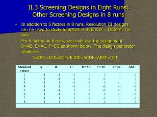 II.3 Screening Designs in Eight Runs:  Other Screening Designs in 8 runs