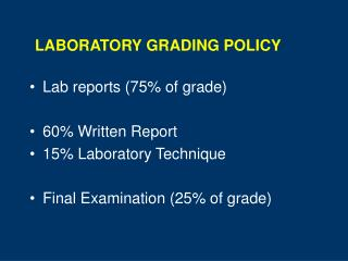 LABORATORY GRADING POLICY