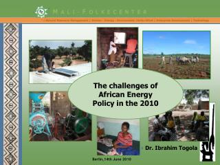 The challenges of African Energy Policy in the 2010