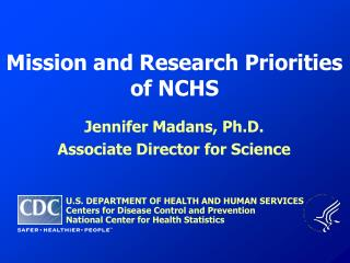 Mission and Research Priorities of NCHS