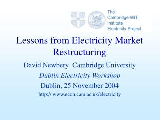 Lessons from Electricity Market Restructuring