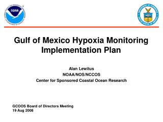 Gulf of Mexico Hypoxia Monitoring Implementation Plan