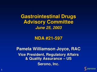 Gastrointestinal Drugs Advisory Committee June 25, 2003