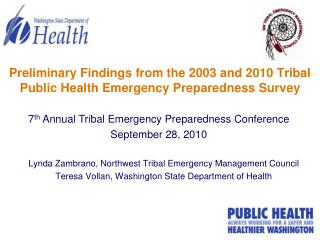 Preliminary Findings from the 2003 and 2010 Tribal Public Health Emergency Preparedness Survey