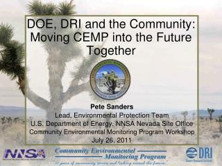 DOE, DRI and the Community: Moving CEMP into the Future Together