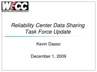 Reliability Center Data Sharing Task Force Update