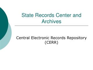 State Records Center and Archives