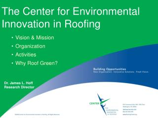 The Center for Environmental Innovation in Roofing Vision & Mission Organization Activities