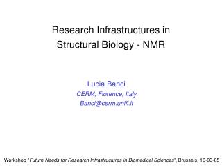 Research Infrastructures in  Structural Biology - NMR
