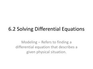 6.2 Solving Differential Equations