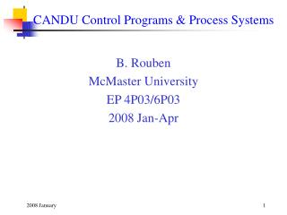 CANDU Control Programs & Process Systems