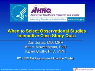 When to Select Observational Studies  Interactive Case Study Quiz: