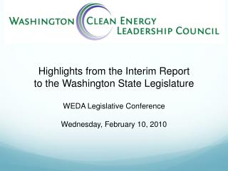 Highlights from the Interim Report  to the Washington State Legislature