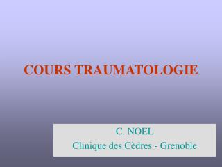 COURS TRAUMATOLOGIE
