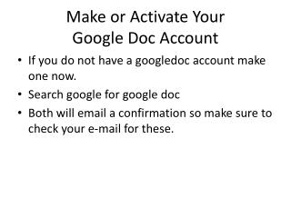 Make or Activate Your  Google Doc Account