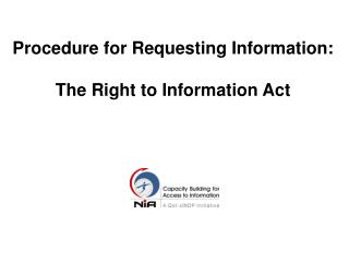 Procedure for Requesting Information: The Right to Information Act