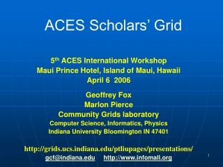 ACES Scholars' Grid