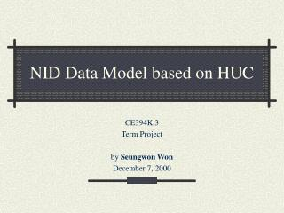 NID Data Model based on HUC