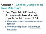 Chapter 4:  Criminal Justice in the New Millennium