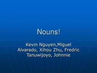 Nouns!