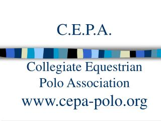 C.E.P.A. Collegiate Equestrian Polo Association cepa-polo