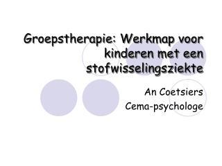Groepstherapie: Werkmap voor kinderen met een stofwisselingsziekte