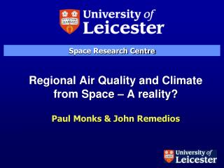 Regional Air Quality and Climate from Space – A reality?