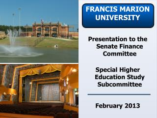 Presentation to the Senate Finance Committee Special Higher  Education Study Subcommittee